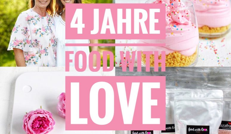 4 Jahre Food with Love – Verlosung