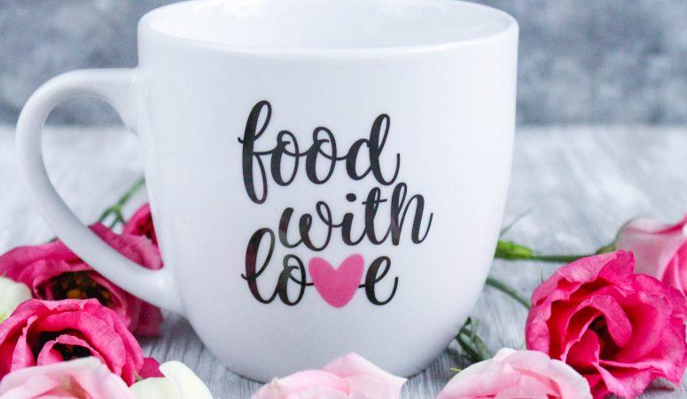 Unser neues Schmuckstück: food with love® Tasse
